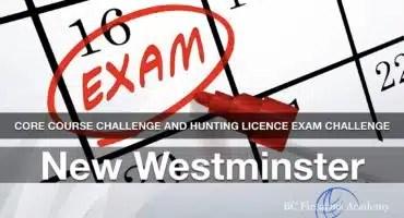 CORE CHALLENGE: Hunting License Exam Challenge New Westminster Sunday Jan 26