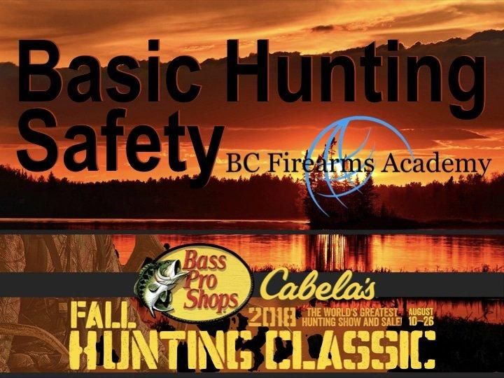 Basic Hunting Safety CABELA'S ABBOTSFORD Tomorrow 3 pm