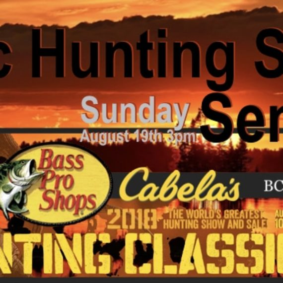 Basic Hunting Safety CABELA'S ABBOTSFORD AUGUST 19th 2018 3pm