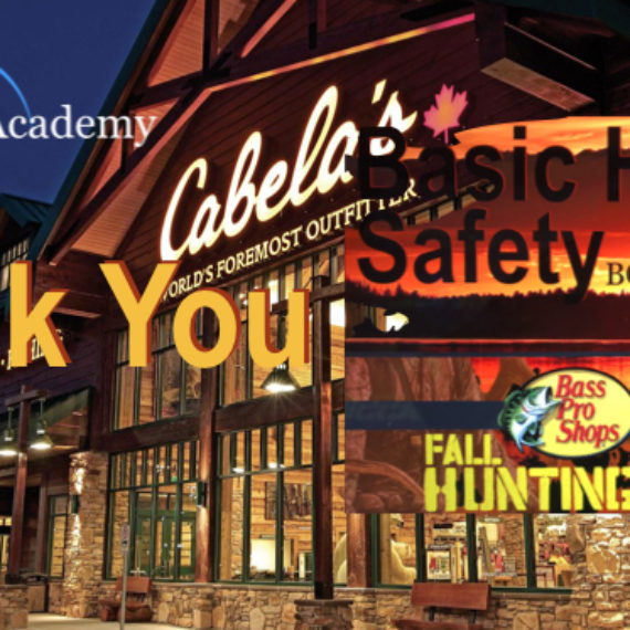 Thank you for coming to the Basic Hunting Safety Seminar at CABELA'S ABBOTSFORD