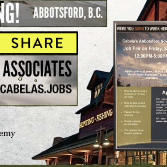 Cabela's Abbotsford JOB FAIR September 21st 12 pm – 5 pm 2018 PLEASE SHARE