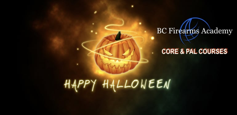 Happy Halloween from BC Firearms Academy 2018
