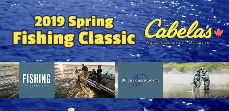 Spring Fishing Classic 2019 at Cabela's Abbotsford