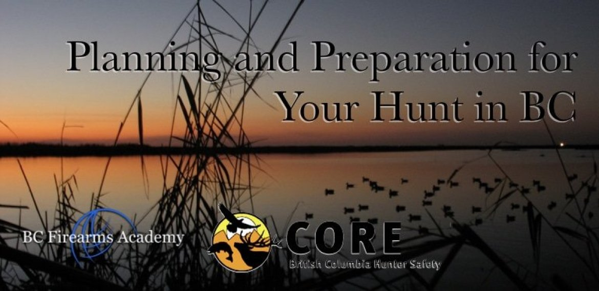 Planning and Preparation for Your Hunt in BC