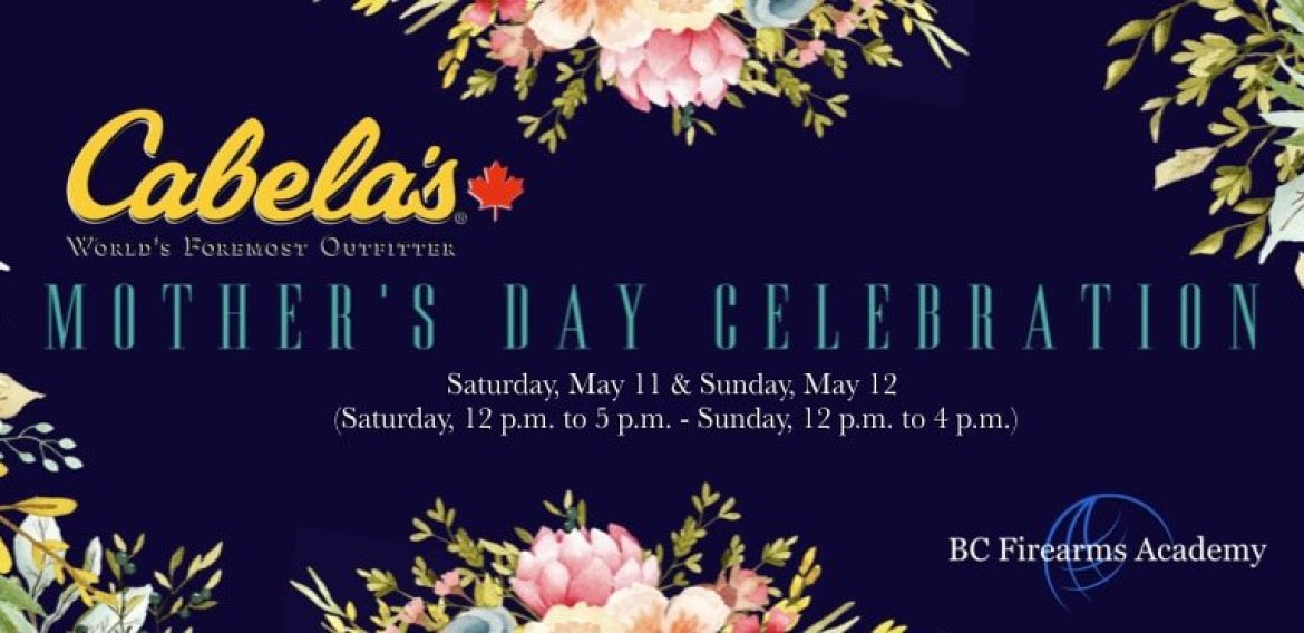 Mother's Day at Cabela's ABBOTSFORD May 11th & 12th 2019