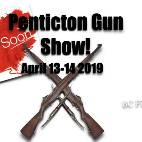Penticton Gun Show April 13-14 2019
