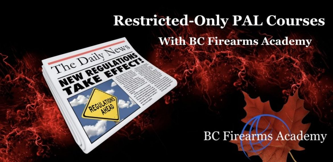Upgrade to the Restricted PAL with BC Firearms Academy