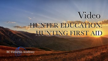 Hunter Education: Hunting First Aid