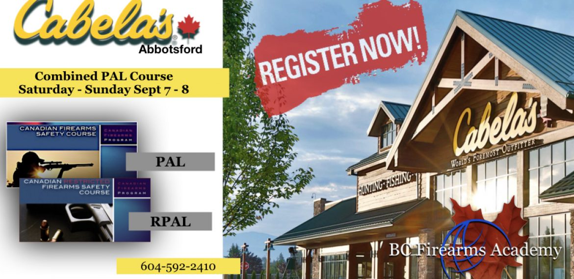 Next Weekend CFSC (PAL Course) Sept 7 – 8 Abbotsford Cabela's