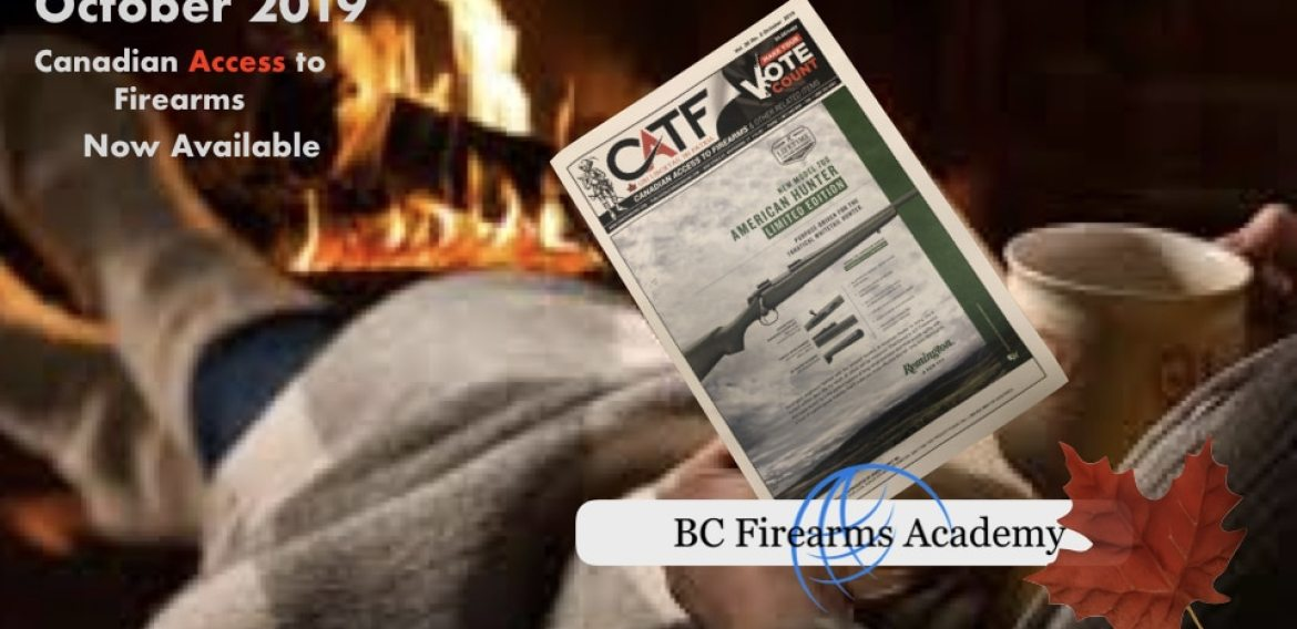 Canadian Access to Firearms October 2019 Ed. Available!