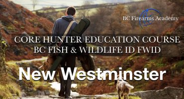 CORE Hunter Education Course -BC Fish & Wildlife ID- New Westminster Feb 22-23 (Sat-Sun)