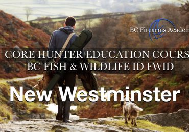 CORE Hunter Education Course BC Fish & Wildlife ID New Westminster Sat-Sun May 30-31
