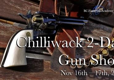 Chilliwack 2-Day Gun Show Nov 16th – 17th, 2019