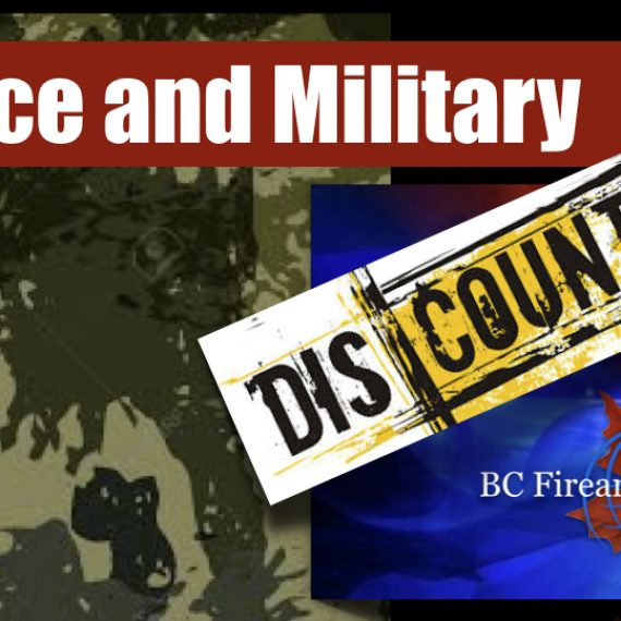 POLICE and MILITARY DISCOUNTS at BC Firearms Academy