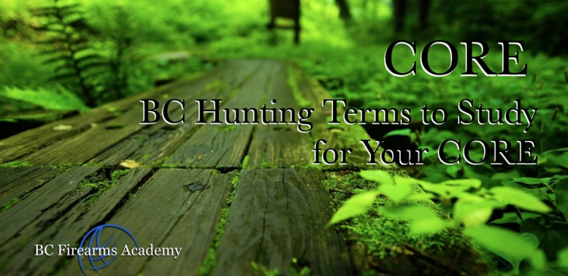 BC Hunting Terms to Study for Your Hunting License Test ( CORE Exam )