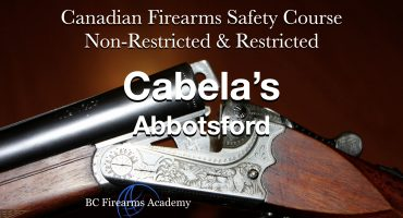 COMBINED CFSC/CRFSC (PAL/RPAL) Cabela's Abbotsford Thurs-Fri April 22-23