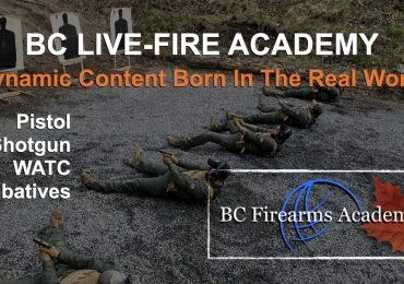 BC Live Fire Academy Is Back Up and Running Spring 2021