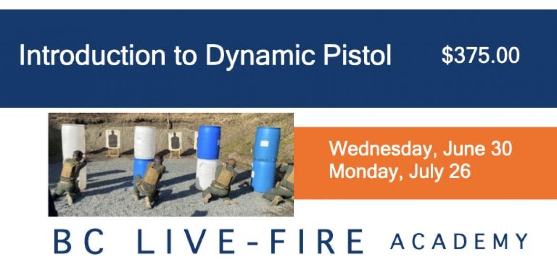 Dynamic Pistol Live-Fire Course June 30