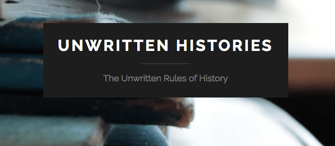 Unwritten Histories: February Blog of the Month