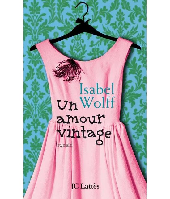 pasión vintage un-amour-vintage-d-isabel-wolff