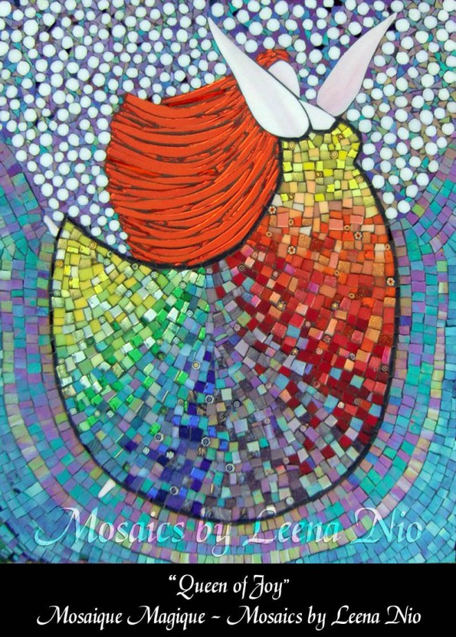 Mosaics by Leena Nio - Queen of Joy
