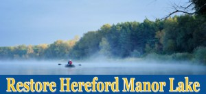 Restore Hereford Manor Lake