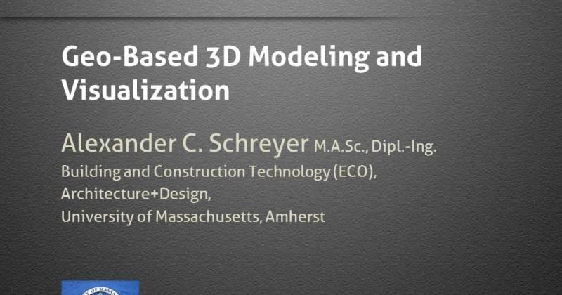 "Alexander Schreyer to Speak on ""Geo-Based 3D Modeling and Visualization"""