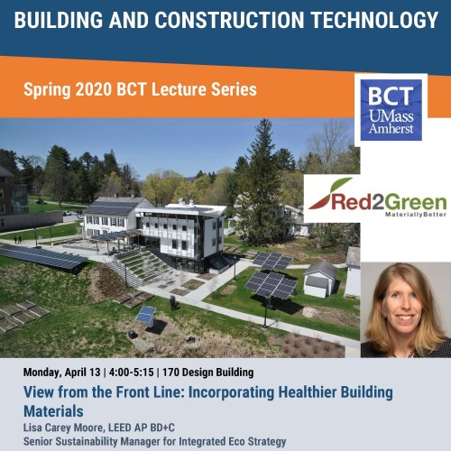 BCT Lecture: Incorporating Healthier Building Materials @ UMass Olver Design Building, Room 170