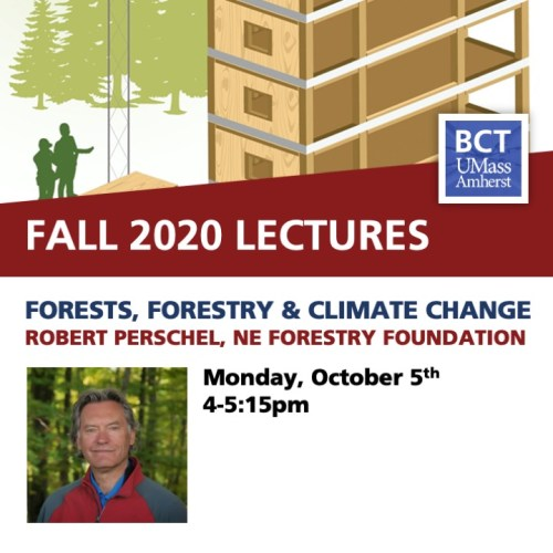BCT Lecture. Bob Perschel / Forests, Forestry and Climate Change:  How New England Forests Can Play an Important Role in Mitigating Climate Change. @ Zoom