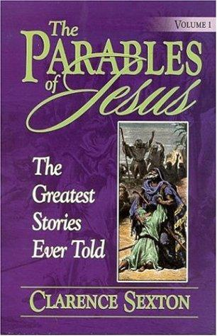 The Parables of Jesus Vol 1