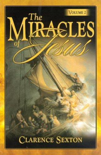 The Miracles of Jesus Vol 2