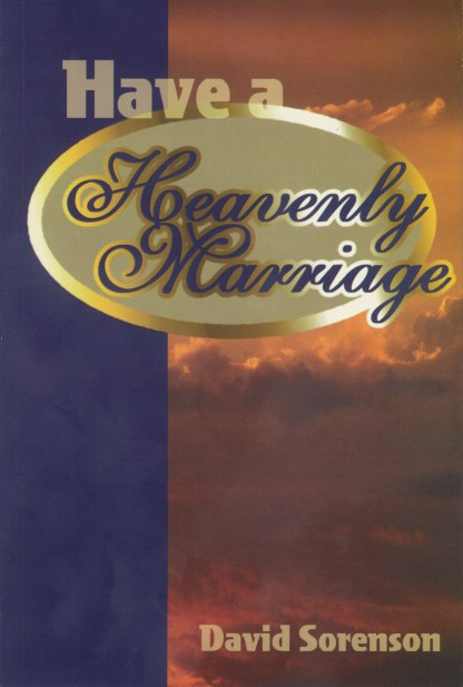 Have a Heavenly Marriage
