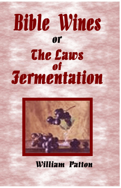 Bible Wines or Law of Fermentation