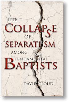 Collapse of Separatism Among Fundamental Baptists