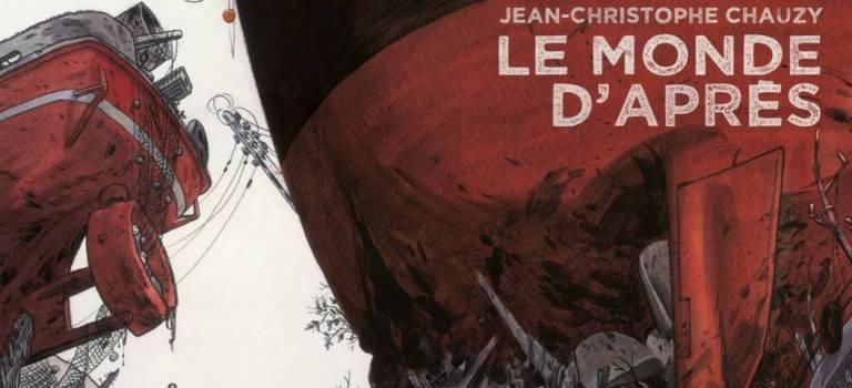 Jean-Christophe Chauzy : deux albums et une exposition à Bruxelles
