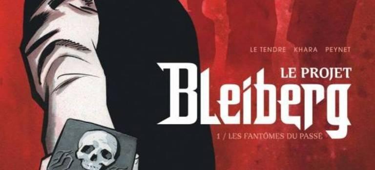 Le Projet Bleiberg : 1 / Les Fantômes Du Passé