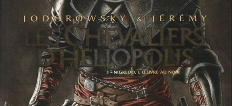 Les Chevaliers d'Héliopolis – Tome 01 : Nigredo, l'œuvre au noir