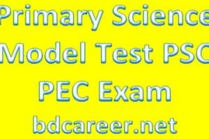 PSC PEC Primary Science Model Test