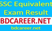 SSC Equivalent Exam Result