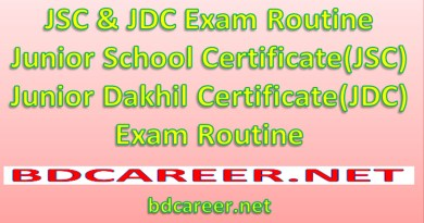 JSC & JDC Exam Routine