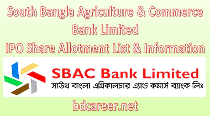 South Bangla Agriculture & Commerce Bank Limited IPO Share Allotment List & Information 2021