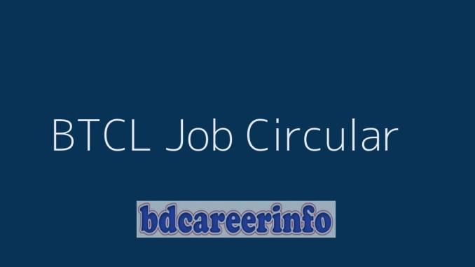 BTCL Job Circular 2019