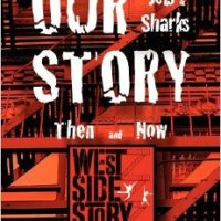 Book Review: Our Story, The Jets and Sharks Then and Now