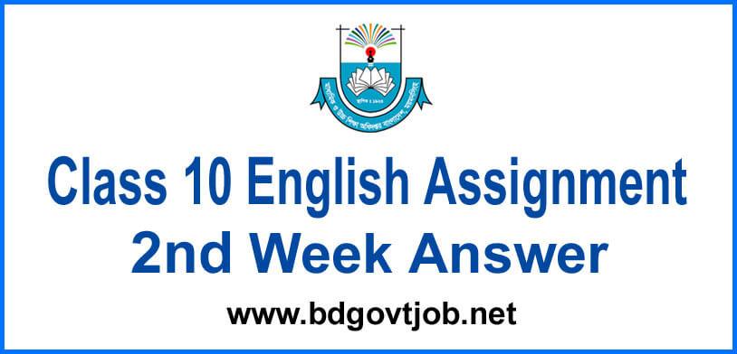 English Assignment Class 10 2nd week answer