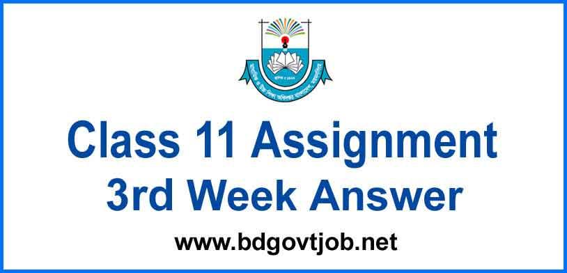 Class 11 Assignment 3rd week answer