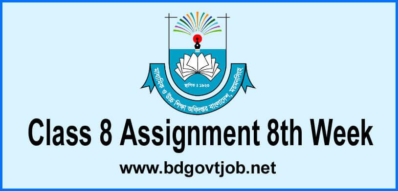 Assignment Class 8 8th week
