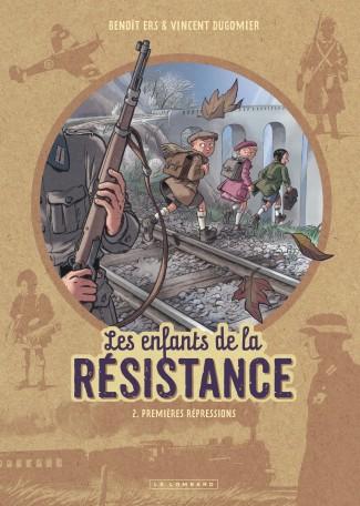Les Enfants de la Résistance Tome 2