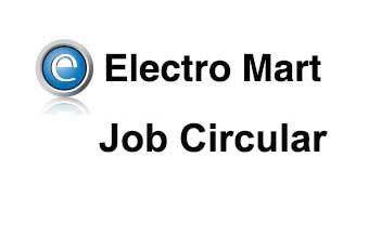 Electro Mart Limited Job Circular
