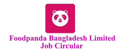Foodpanda Bangladesh Limited Job Circular