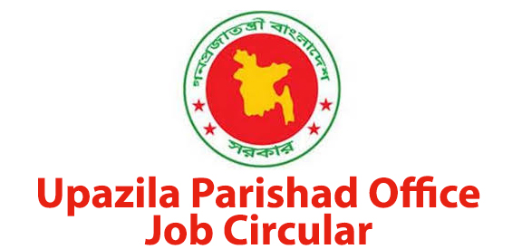 Upazila Parishad Office Job Circular